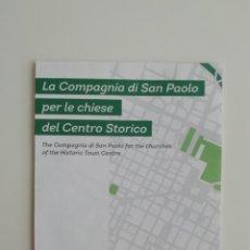 Folletos de turismo: FOLLETO LA COMPANGIA DI SAN PAOLO PER LE CHIESE DEL CENTRO STORICO - TURÍN PIAMONTE ITALIA. Lote 288123993