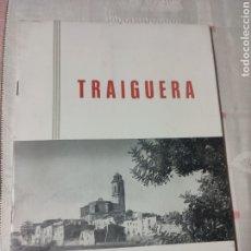 Folletos de turismo: TRAIGUERA FOLLETO TURISMO HISTÓRICO CUADERNILLO. Lote 295460313