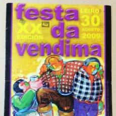 Folletos de turismo: FOLLETO TURISTICO, TURISMO,DÍPTICO, XX EDICIÓN FESTA DA VENDIMA LEIRO 30 AGOSTO 2009 OURENSE. Lote 295464398