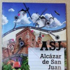 Folletos de turismo: FOLLETO TURÍSTICO, TURISMO, MAPA PLANO DE ALCAZAR DE SAN JUAN ASJ CIUDAD REAL CORAZÓN DE LA MANCHA.. Lote 295465243
