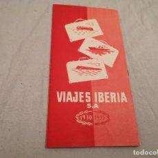 Folletos de turismo: VIAJES IBERIA S. A 1930 / 1955 MUY BUEN ESTADO UNA VERDADERA JOYA MIRAR FOTOS. Lote 297106578