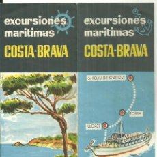 Folletos de turismo: 4044.-COSTA BRAVA EXCURSIONES MARITIMAS-BLANES LLORET TOSSA SANT FELIU GUIXOLS-FOLLETO TURISTICO. Lote 297177623