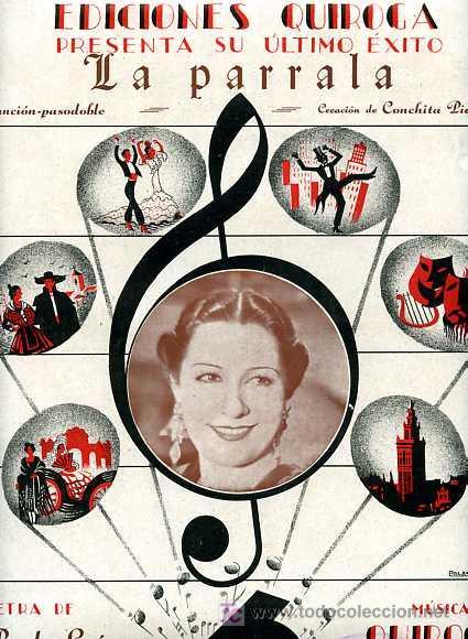 PARTITURA DE LA CANCION     LA PARRALA         INTERPRETE    CONCHITA PIQUER (Música - Partituras Musicales Antiguas)