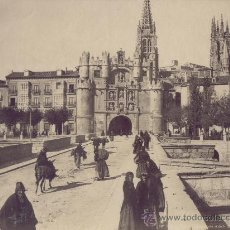 Fotografía antigua - FOTOGRAFIA EN ALBUMINA 1880 LL LEVY ARCO DE SANTA MARIA DE BURGOS - 27327618