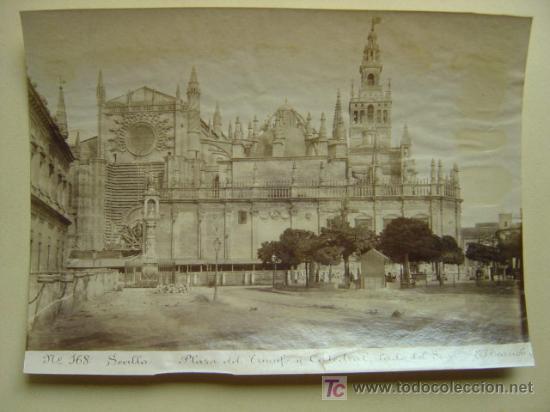 SEVILLA - Nº 168 - PLAZA DEL TRIUNFO Y CATEDRAL - FOTOGRAFO: E. BEAUCHY - AÑO 1890 APROX. (Fotografía Antigua - Albúmina)