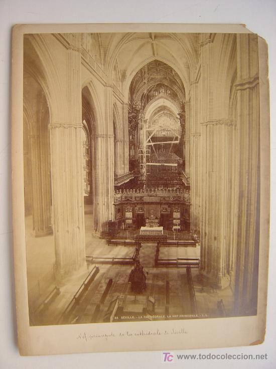 SEVILLA, LA CATHEDRALE. LA NEF PRINCIPALE - L. LEVI - AÑOS 1880-1890 (Fotografía Antigua - Albúmina)
