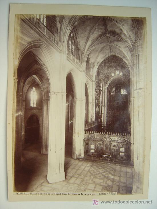 SEVILLA, Nº 1375 -VISTA INTERIOR DE LA CATEDRAL DESDE LA TRIBUNA PUERTA- J. LAURENT - AÑOS 1880-1890 (Fotografía Antigua - Albúmina)