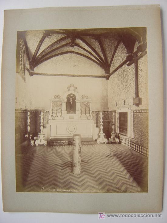 SEVILLA, Nº 84 - MAISON DE PILATE. LA CHAPELLE- L. LEVI - AÑOS 1880-1890 (Fotografía Antigua - Albúmina)
