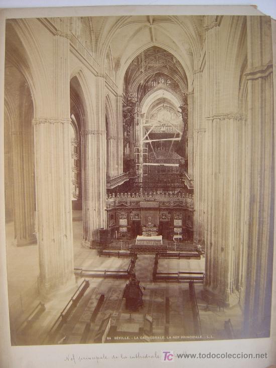 Fotografía antigua: SEVILLA, LA CATHEDRALE. LA NEF PRINCIPALE - L. LEVI - AÑOS 1880-1890 - Foto 2 - 26971405