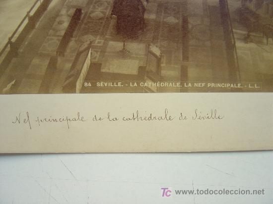 Fotografía antigua: SEVILLA, LA CATHEDRALE. LA NEF PRINCIPALE - L. LEVI - AÑOS 1880-1890 - Foto 3 - 26971405