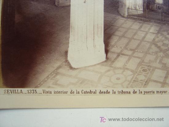 Fotografía antigua: SEVILLA, Nº 1375 -VISTA INTERIOR DE LA CATEDRAL DESDE LA TRIBUNA PUERTA- J. LAURENT - AÑOS 1880-1890 - Foto 3 - 26971406
