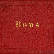 Fotografía antigua: ROMA. ÁLBUM DE 12 FOTOS MONTADAS SOBRE CARTÓN POR GIORGIO SOMMER, C. 1890. Lote 44205852