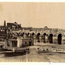 Fotografía antigua: EL PUENTE ROMANO DE CÓRDOBA. Lote 48752411