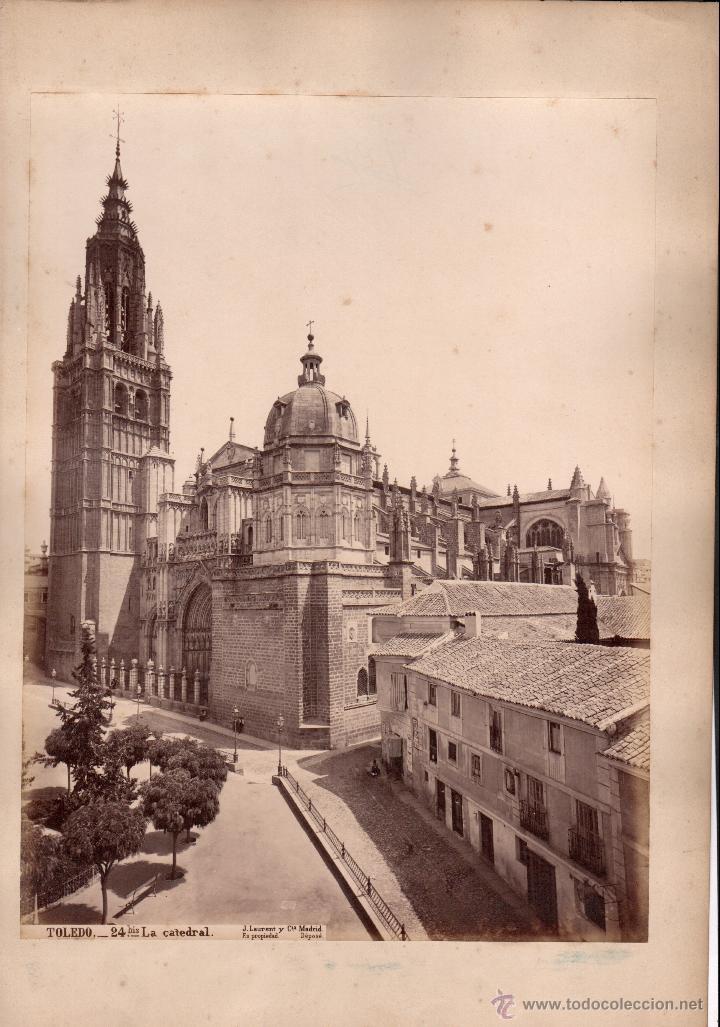 TOLEDO, 24 BIS. LA CATEDRAL, FOTO: LAURENT, MADRID. 25X34 CM. (Fotografía Antigua - Albúmina)