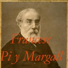 Fotografía antigua: FRANCESC PI Y MARGALL - ( PRESIDENTE DE LA REPÚBLICA ESPAÑOLA ) FOTOGRAFIA DE 1898 - 1900. Lote 54915174