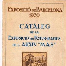 Fotografía antigua: EXPOSICIO DE BARCELONA 1930. CATALEC DE FOTOGRAFIES DE L´ARXIU MAS. Lote 107321795
