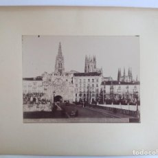 Fotografía antigua: BURGOS * ARCO DE SANTA MARIA Y CATEDRAL * GRAN FOTOGRAFIA DE ALBUMINA * 23 CM X 17 CM . Lote 116624155