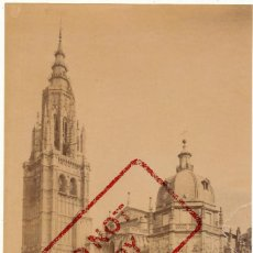 Fotografía antigua: TOLEDO - ALBUMINA - FACHADA PRINCIPAL DE LA CATEDRAL DE TOLEDO - CASIANO ALGUACIL - 21X14 CM. Lote 134562382