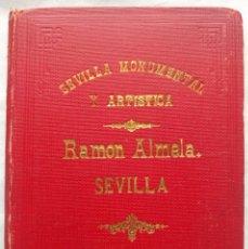 Fotografía antigua - Sevilla Monumental y Artística · Ramón Almela · h. 1890 - 1900 - 140255066