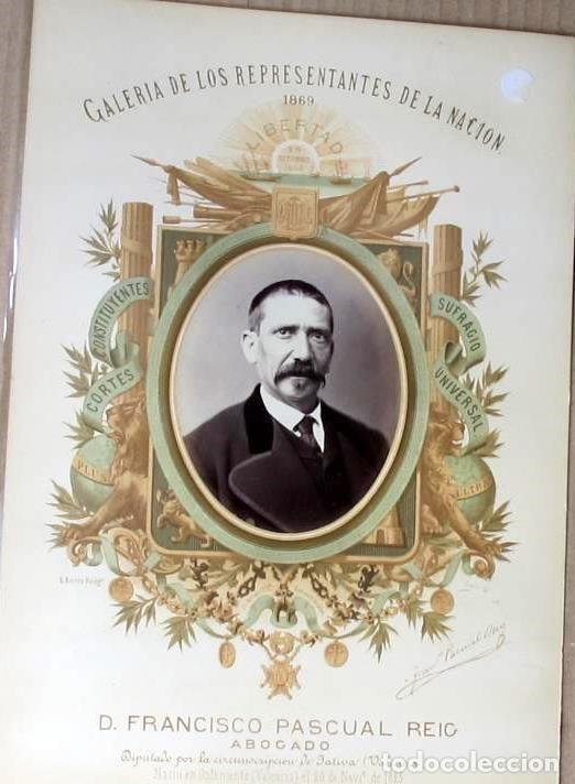 REPRESENTANTES DE LA NACIÓN 1869. DIPUTADO POR JATIVA,VALENCIA: D.FRANCISCO PASCUAL REIG. (Fotografía Antigua - Albúmina)