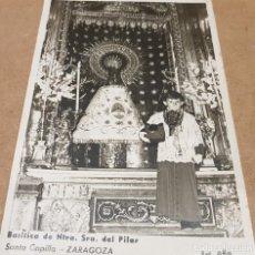 Fotografía antigua: BASÍLICA DE NTRA. SRA. DEL PILAR / SANTA CAPILLA / ANTIGUA FOTOGRAFÍA / FOT. AFA / A LÁPIZ 1944. Lote 149990666