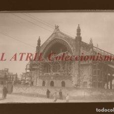Fotografía antigua: VALENCIA, MERCADO DE COLON EN CONSTRUCCION - CLICHE ORIGINAL - NEGATIVO EN CRISTAL - AÑOS 1914-1916. Lote 170172724