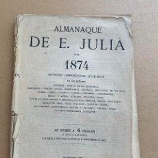 Fotografía antigua: RARÍSIMO 1873 FOTOGRAFIA ALMANAQUE DE EUSEBIO JULIÁ PARA 1874: CONTIENE COMPOSICIONES LITERARIAS . Lote 170633360