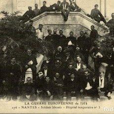 Fotografía antigua: LA GUERRE EUROPÉENNE 1914 NANTES GROUPE DE SOLDATS BLESSÉS HOPITAL TEMPORAIRE NR 3. Lote 186281728