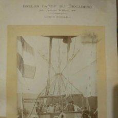 Fotografía antigua: BALLON CAPTIF DU TROCADERO LOUIS GODARD. LIÉBERT. FAMILA DE FRANCISCO ACEBAL EN GLOBO CAUTIVO PARIS . Lote 190991376
