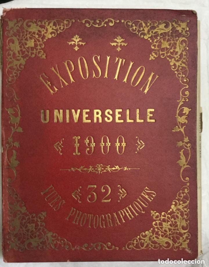 EXPOSITION UNIVERSELLE -1900- 32 VUES PHOTOGRAPHIQUES - EXPOSICION UNIVERSAL -32 VISTAS FOTOGRAFICAS (Fotografía Antigua - Albúmina)