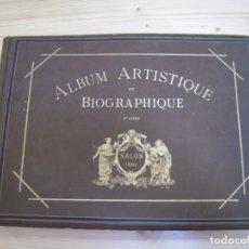 Fotografía antigua: ALBUM ARTISTIQUE ET BIOGRAPHIQUE. SALON 1882. TIRAJES AL CARBÓN O WOODBURYTIPIAS.. Lote 233139690