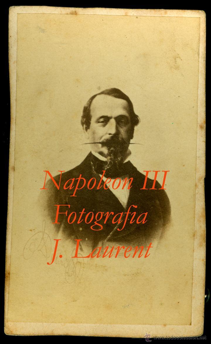 NAPOLEON III - FOTOGRAFIA J. LAURENT - 1860'S (Fotografía Antigua - Cartes de Visite)