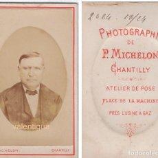 Fotografía antigua: ANTIGUA CARTA DE VISITA RETRATO CABALLERO. PHOTOGRAPHIE P. MICHELON CHANTILLY IMPRESIONISMO S XIX FR. Lote 125416595