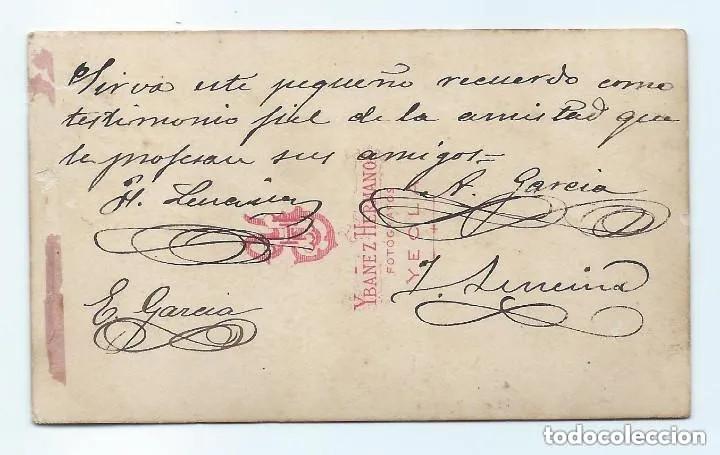 Fotografía antigua: H. Y J. LENCINA Y A. Y E. GARCÍA. DEDICADA Y FIRMADA. YBAÑEZ HERMANOS FOTÓGRAFOS. YECLA, MURCIA. - Foto 2 - 171821050
