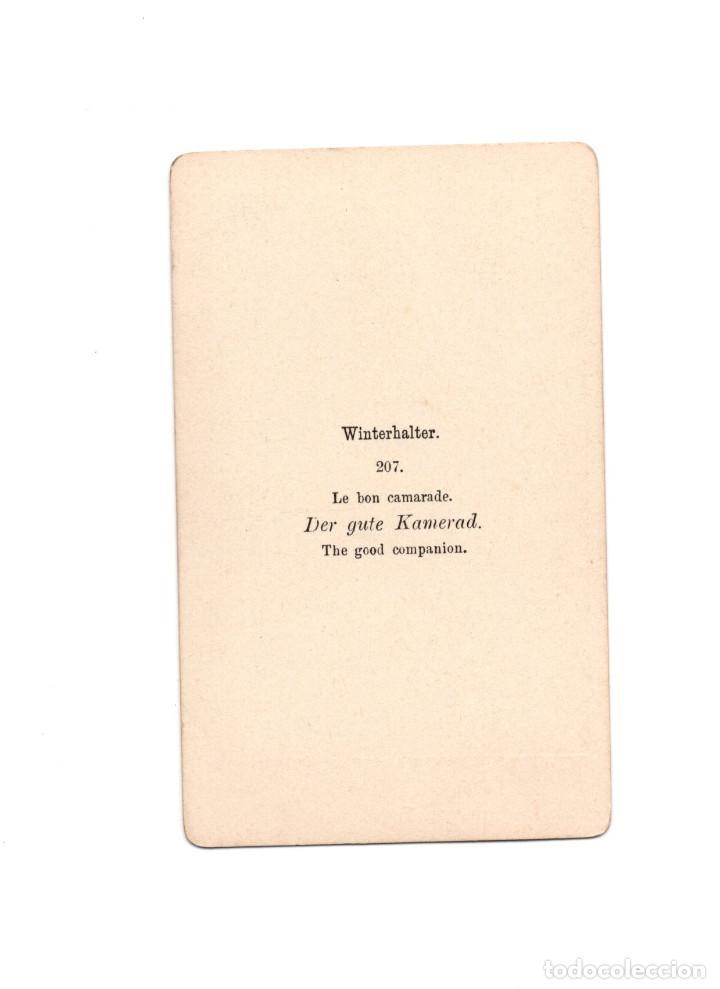 Fotografía antigua: CARTE DE VISITE. PINTURA DEWINTERHALTER. EL BUEN COMPAÑERO. - Foto 2 - 196934238