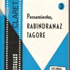 Fotografía antigua: PENSAMIENTOS, RABINDRANAZ TAGORE (LIBRO + 36 DIAPOSITIVAS) . Lote 33066400