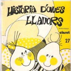Fotografía antigua: HISTORIA D´UNES LLAVORS (LIBRO + 23 DIAPOSITIVAS). Lote 33066694