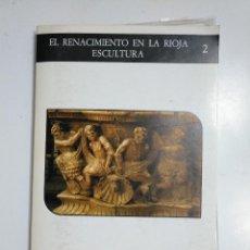Fotografía antigua: EL RENACIMIENTO EN LA RIOJA. Nº 2. DIAPOSITIVAS. COMUNIDAD AUTONOMA DE LA RIOJA. TDKP13. Lote 145528258