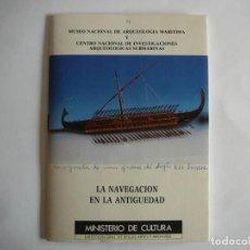 Fotografía antigua: LA NAVEGACIÓN EN LA ANTIGUEDAD. MUSEO NACIONAL DE ARQUEOLOGÍA MARÍTIMA CARTAGENA 1988. BARCOS.. Lote 160702966