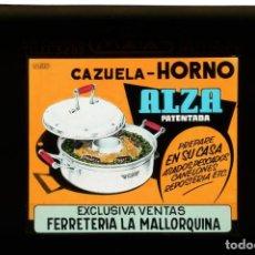 Fotografía antigua: DIAPOSITIVA DE CRISTAL PUBLICIDAD CAZUELA HORNO ALZA - FERRETERIA LA MALLORQUINA. Lote 204349555