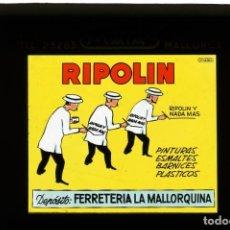 Fotografía antigua: DIAPOSITIVA DE CRISTAL PUBLICIDAD PINTURAS RIPOLIN - FERRETERÍA LA MALLORQUINA. Lote 204349753