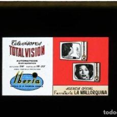 Fotografía antigua: DIAPOSITIVA DE CRISTAL PUBLICIDAD RADIO TELEVISIÓN IBERIA - FERRETERÍA LA MALLORQUINA. Lote 204350898
