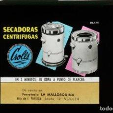 Fotografía antigua: DIAPOSITIVA DE CRISTAL PUBLICIDAD SECADORAS CROLLS - FERRETERÍA LA MALLORQUINA. Lote 204351561
