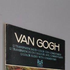 Fotografía antigua: VAN GOGH 12 TRANSPARENCIAS EN COLOR CON COMENTARIOS EDITORIAL CODEX 1969 CON PUBLICIDAD MEDICA. Lote 242854305