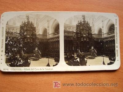 EL TURISMO PRÁCTICO - Nº 8 CÓRDOBA - SILLERÍA DEL CORO DE LA CATEDRAL (Fotografía Antigua - Estereoscópicas)