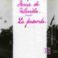 Fotografía antigua: FOTOGRAFIA ANTIGUA ESTEREOSCOPICA DE CRISTAL 4,5X10,5 DE FERIA DE SEVILLA, LA PASARELA. Lote 4705410