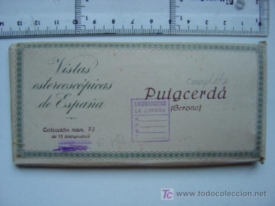 PUIGCERDA (GERONA) - COLECCION Nº 73 - RELLEV - COMPLETA CON 15 VISTAS (Fotografía Antigua - Estereoscópicas)