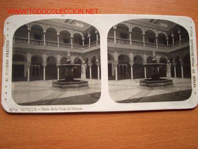 Nº 7 SEVILLA - PATIO DE LA CASA DE PILATOS ( EL TURISMO PRACTICO ) (Fotografía Antigua - Estereoscópicas)
