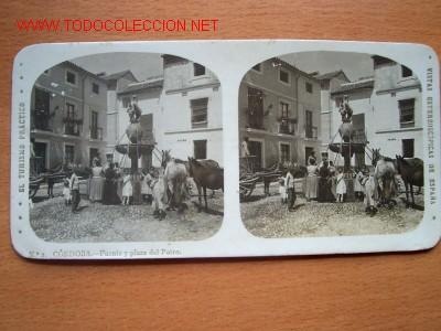 Nº 2 CÓRDOBA - FUENTE Y PLAZA DEL POTRO ( EL TURISMO PRÁCTICO) (Fotografía Antigua - Estereoscópicas)