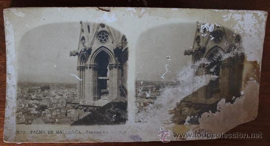 ANTIGUAS FOTOGRAFIAS ESTEREOSCOPICAS : PALMA DE MALLORCA – TARRAGONA – TOLEDO – VALENCIA (Fotografía Antigua - Estereoscópicas)